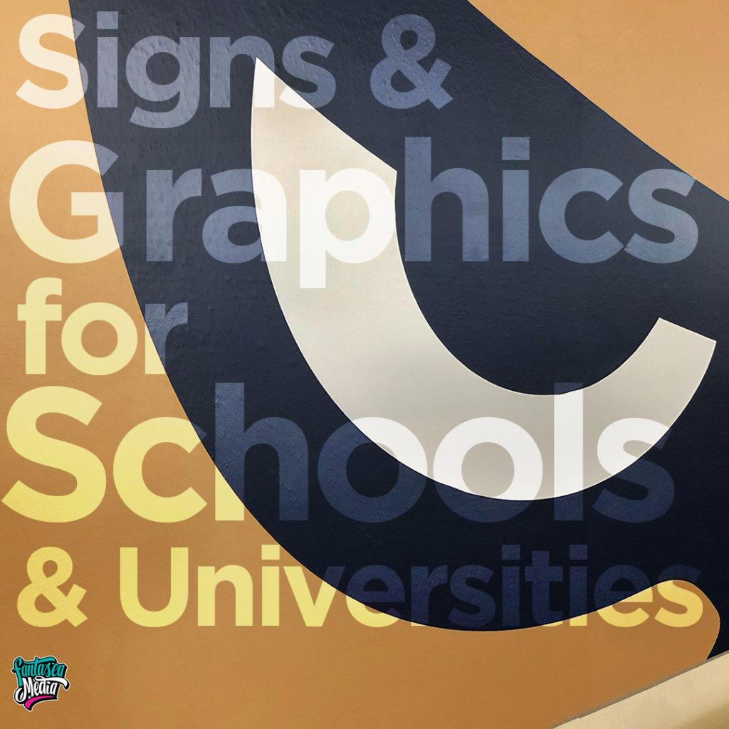 signs graphics schools universities
