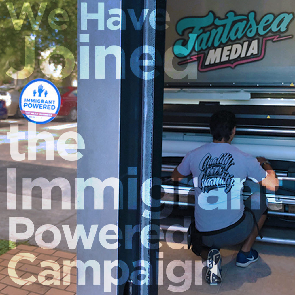 Immigrant Powered Campaign Fantasea Media