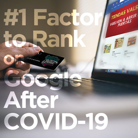 #1 Factor to Rank on Google After COVID-19