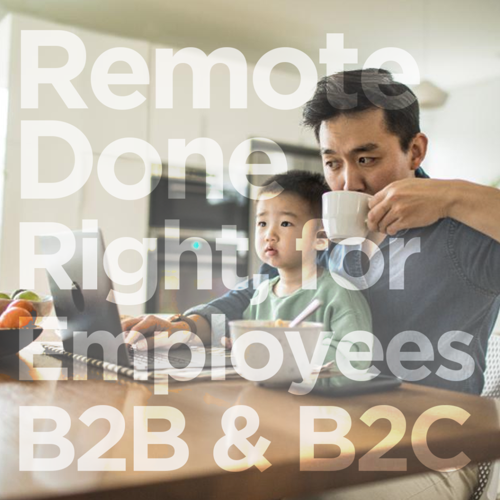 Employees B2B B2C Remote Working From Home