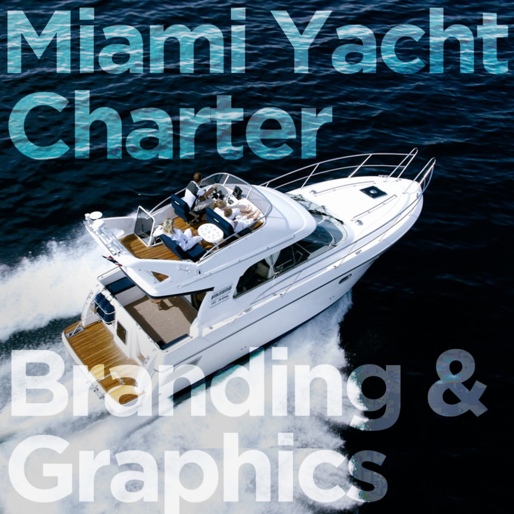 Miami yacht charter branding and graphics